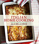 Italian Home Cooking by Julia della Croce