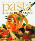 ULTIMATE PASTA cookbook by Julia della Croce