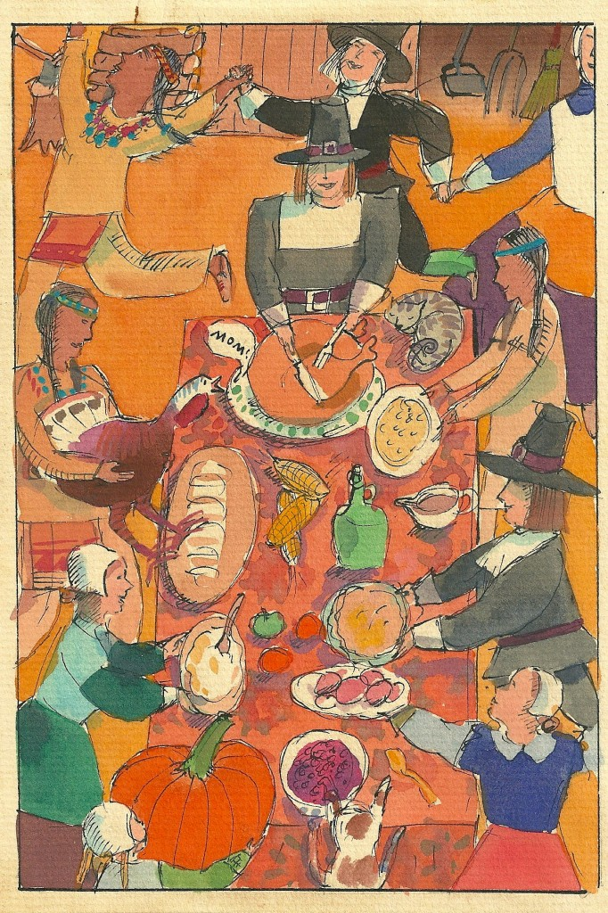"The First Thanksgiving, by Laura Cornell for my column, ""The Discriminating Diner,"" WRN/Gannett"