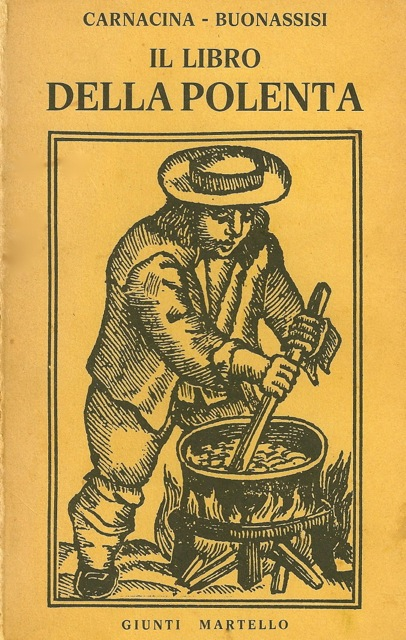 "Stirring polenta in a ""paiolo"" (cauldron) with a ""bastone"" (paddle). Bookcover. Woodcut first published in a popular Milano (Lombardy) newspaper for an article, ""The Magnificent Virtues of Polenta,"" c. 1860. Bertarelli Collection, Castello Sforzesco, Milano."
